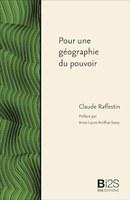 """Une journée autour de la réédition de """"Pour une géographie du pouvoir"""" de Claude Raffestin"""
