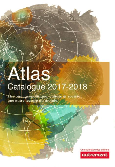 Le catalogue des atlas Autrement classés par programme scolaire et question de concours