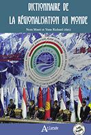 Parution : un Dictionnaire de la régionalisation du monde