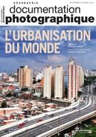 L'urbanisation du monde, un numéro de La Documentation photographique