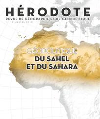 Le dernier numéro d'Hérodote: géopolitique du Sahara et du Sahel