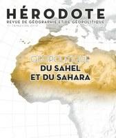 Le dernier numéro d'Hérodote : géopolitique du Sahara et du Sahel