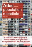 Parution : Atlas de la population mondiale, Gilles Pison, éd. Autrement