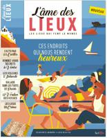 Une nouvelle revue de géographie grand public : « L'Âme des lieux »