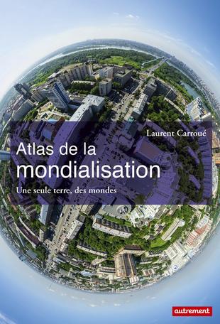 atlas carroué mondialisation autrement
